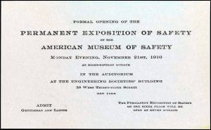 Admission Ticket to the formal opening of the American Museum of Safety in 1910.