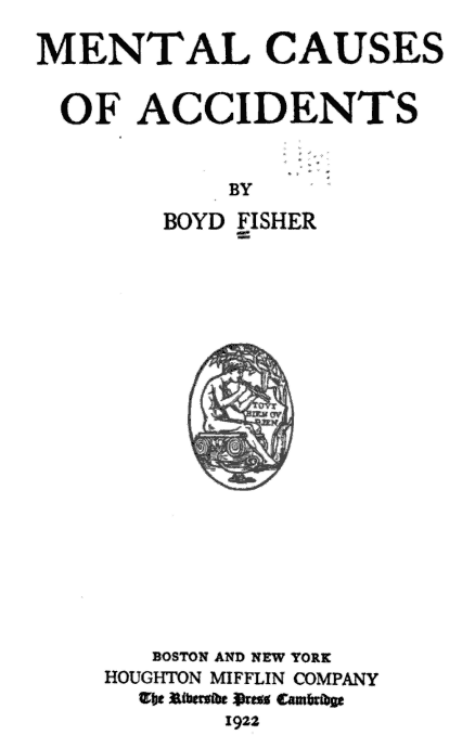 Mental Causes of Accidents by Boyd Fisher